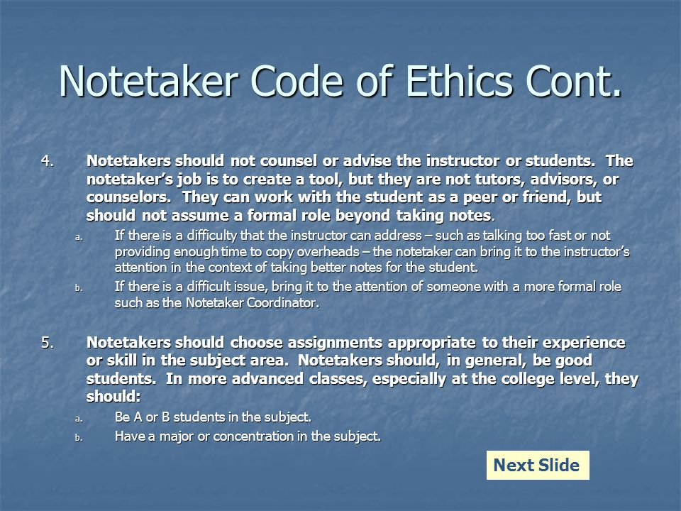Notetaker Code of Ethics Cont.