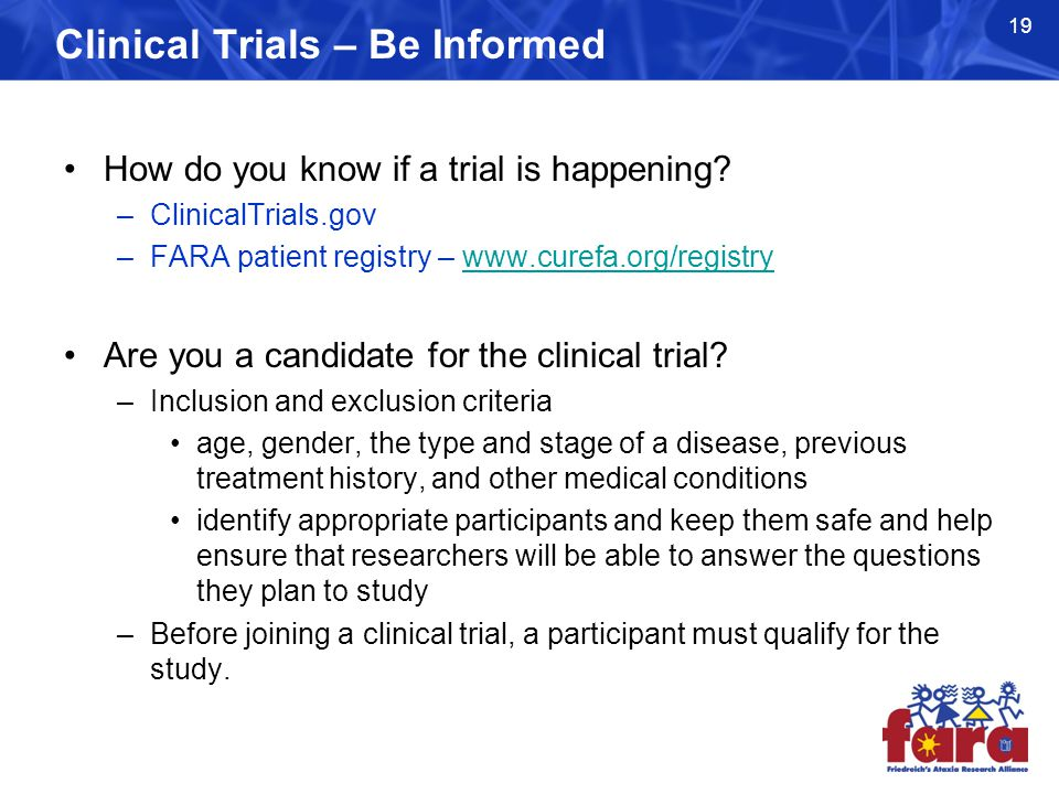 Clinical Trials – Be Informed How do you know if a trial is happening.