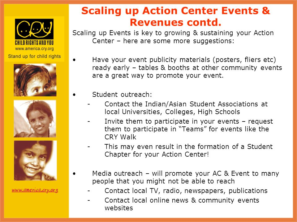 Scaling up Events is key to growing & sustaining your Action Center – here are some more suggestions: Have your event publicity materials (posters, fliers etc) ready early – tables & booths at other community events are a great way to promote your event.