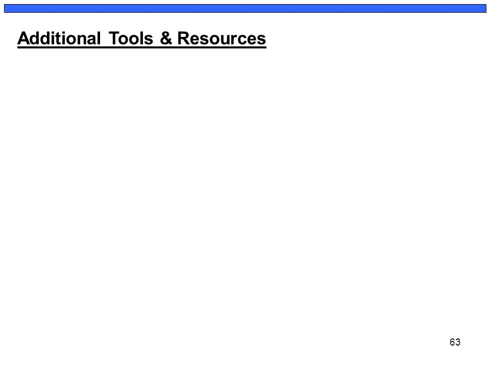 63 Additional Tools & Resources