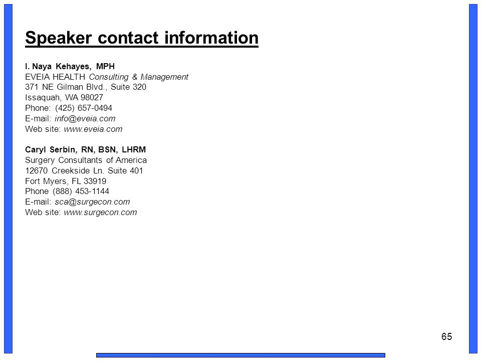 65 Speaker contact information I.