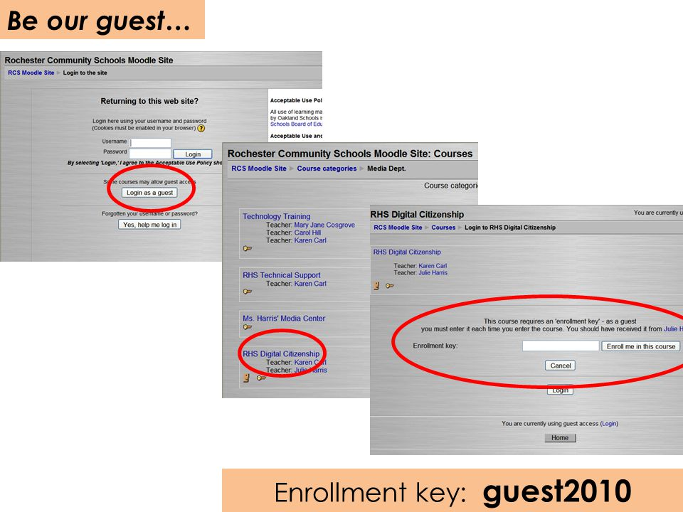 Be our guest… Enrollment key: guest2010