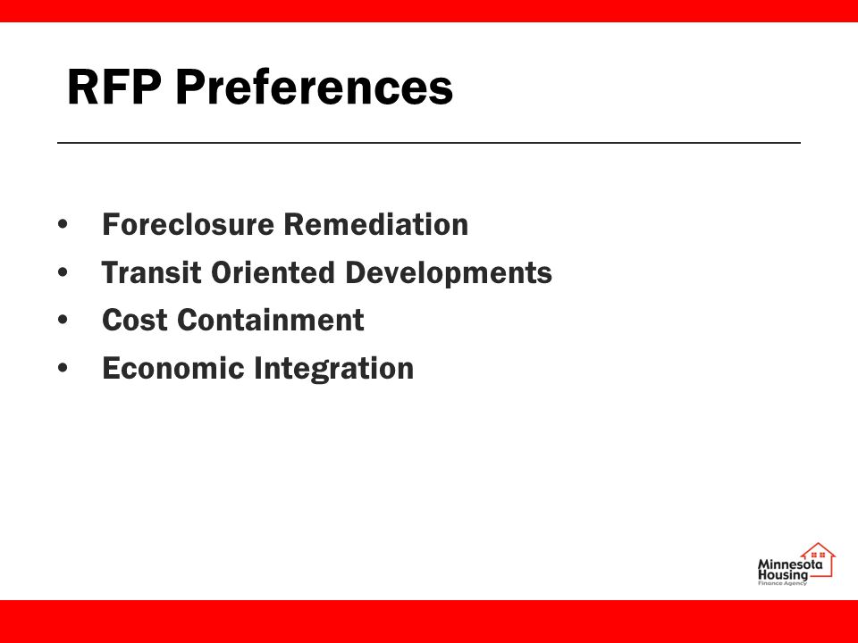 RFP Preferences Foreclosure Remediation Transit Oriented Developments Cost Containment Economic Integration