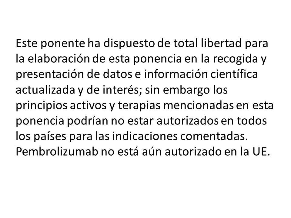 Este ponente ha dispuesto de total libertad para la elaboración de esta ponencia en la recogida y presentación de datos e información científica actua