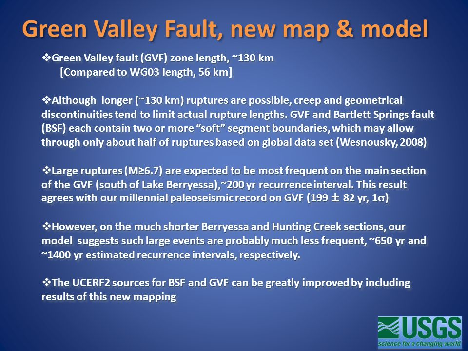 Green Valley Fault, new map & model  Green Valley fault (GVF) zone length, ~130 km [Compared to WG03 length, 56 km] [Compared to WG03 length, 56 km]