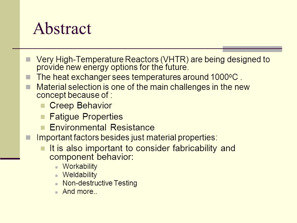 Abstract Very High-Temperature Reactors (VHTR) are being designed to provide new energy options for the future.