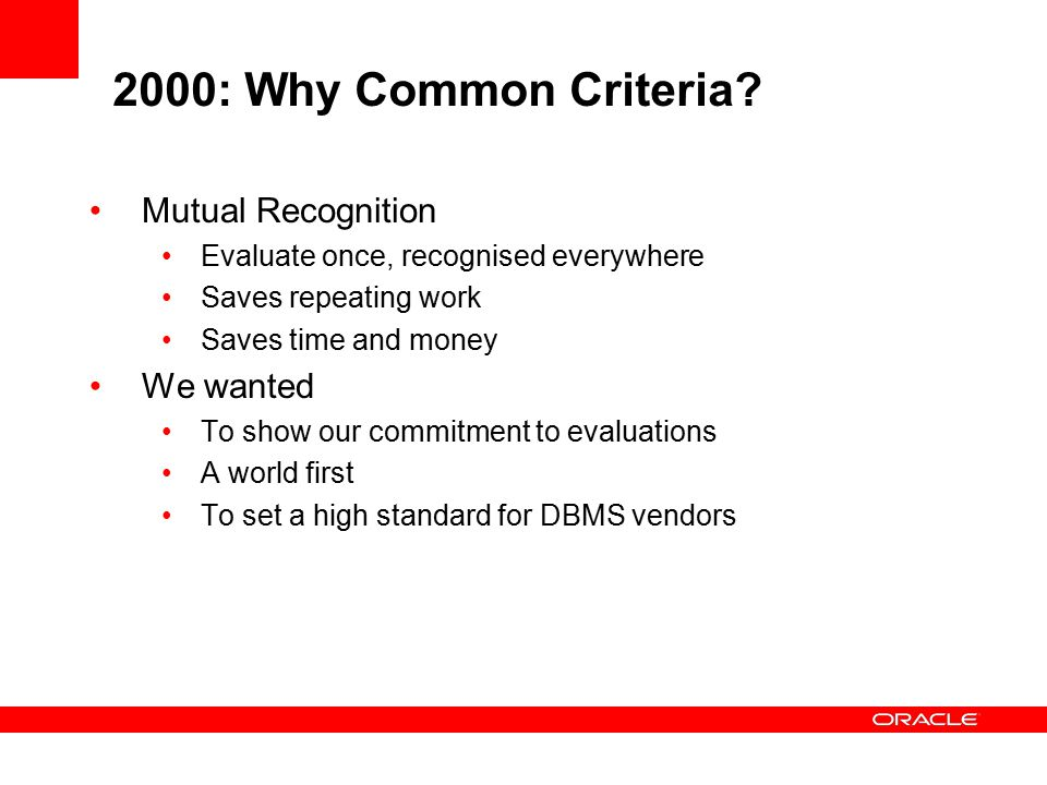 2000: Why Common Criteria.