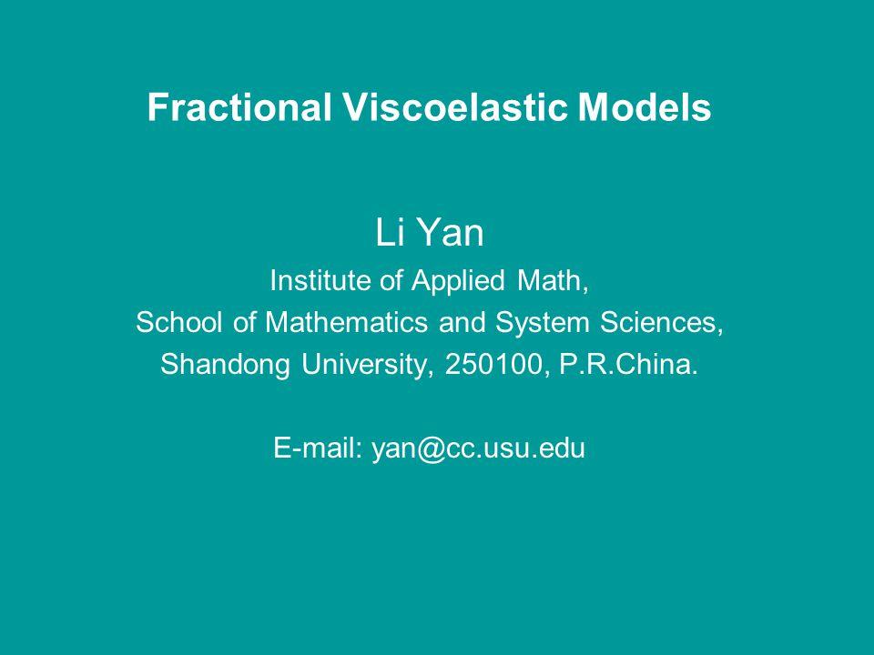 (3) Viscoelastic Models —————Spring-Dashpot models