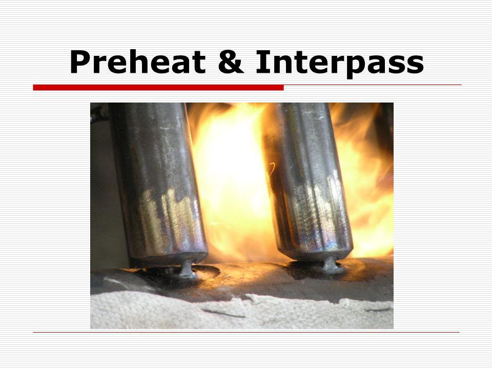Preheat & Interpass