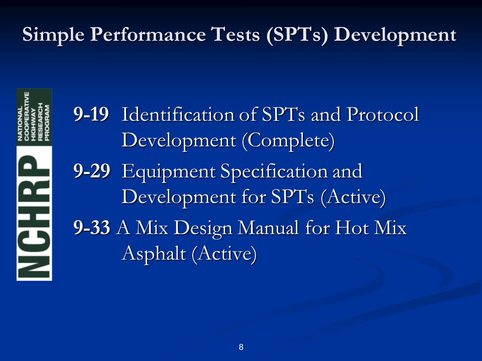 8 Simple Performance Tests (SPTs) Development 9-19Identification of SPTs and Protocol Development (Complete) 9-29Equipment Specification and Developme
