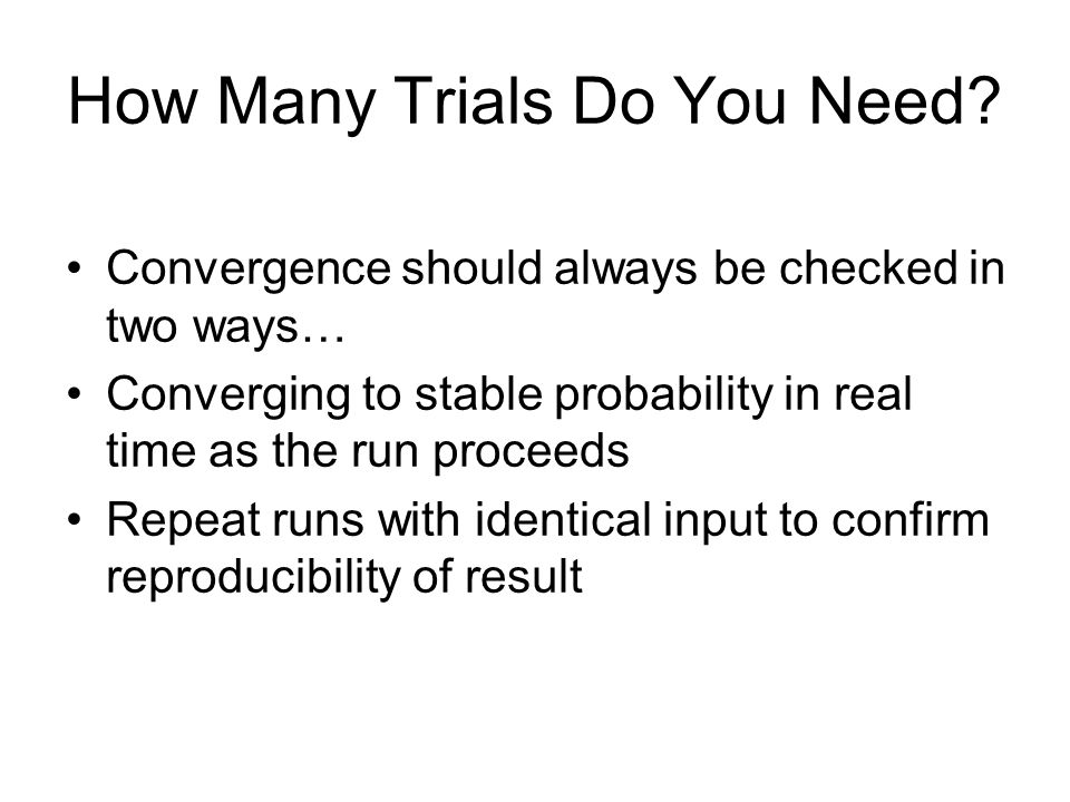 How Many Trials Do You Need.