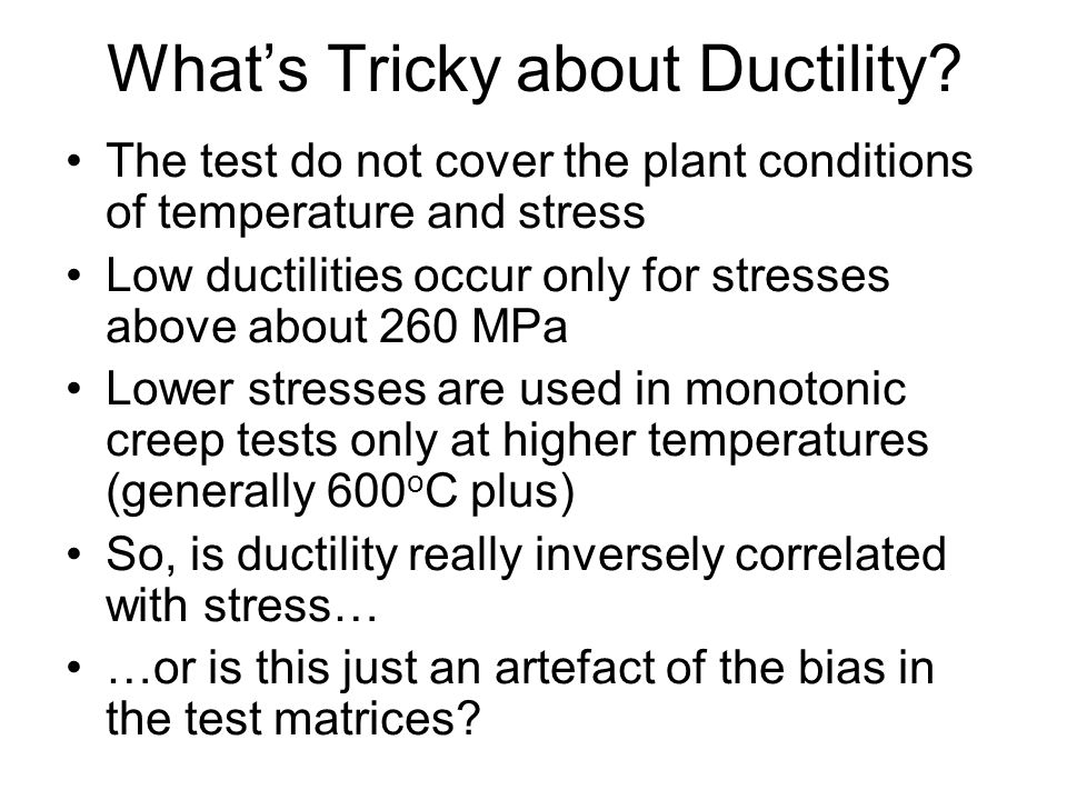 What's Tricky about Ductility.