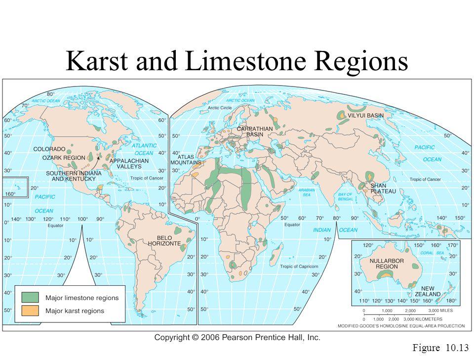 Karst and Limestone Regions Figure 10.13