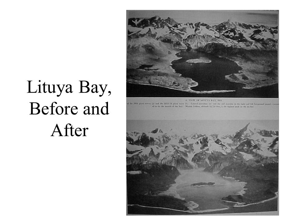 Lituya Bay, Before and After