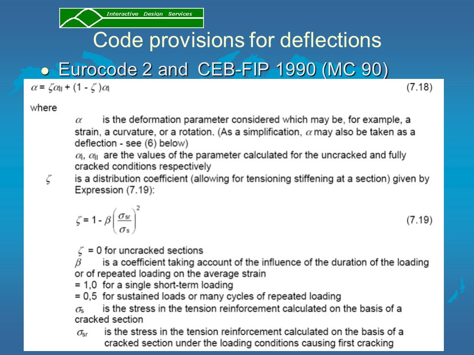 Code provisions for deflections l Eurocode 2 and CEB-FIP 1990 (MC 90)