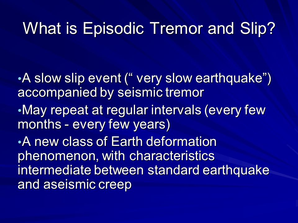 What is Episodic Tremor and Slip.