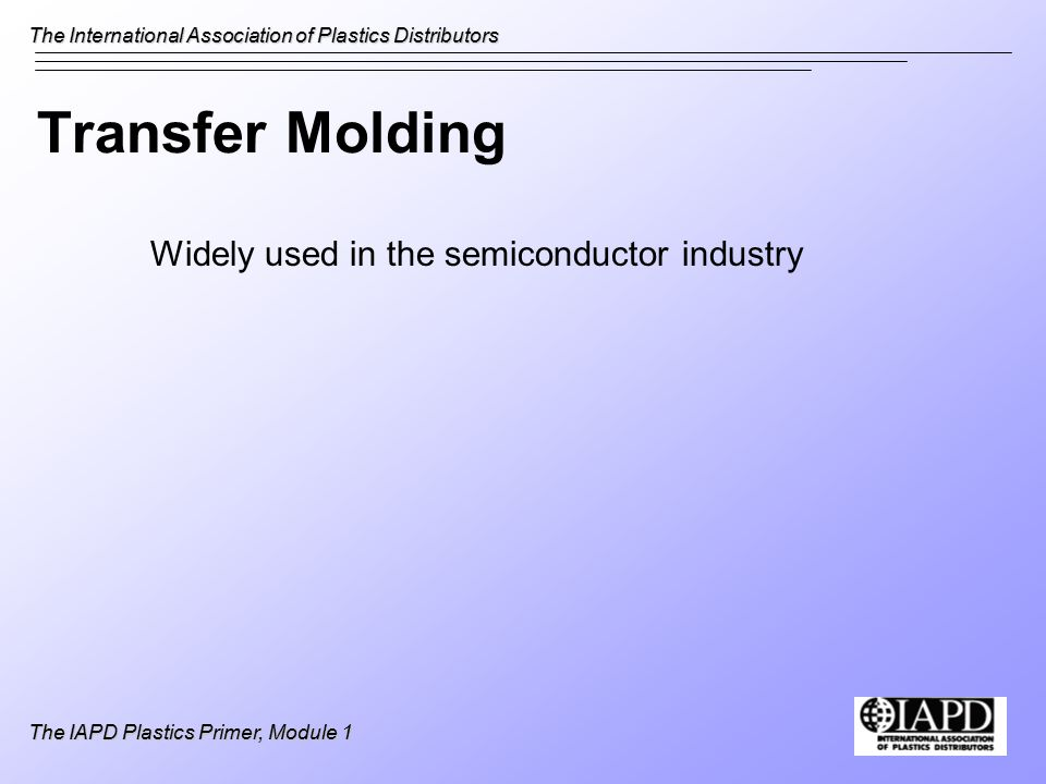 The International Association of Plastics Distributors The IAPD Plastics Primer, Module 1 Electrical Properties Volume resistivity Surface resistivity Dielectric constant Dielectric strength Dissipation factor Arc resistance Flammability