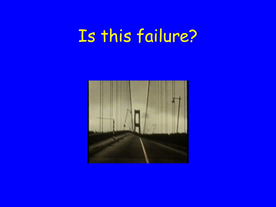 What is Failure? How is it defined?