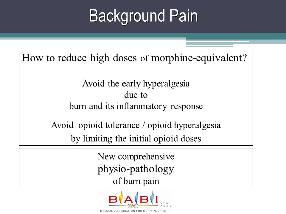 Background Pain How to reduce high doses of morphine-equivalent.