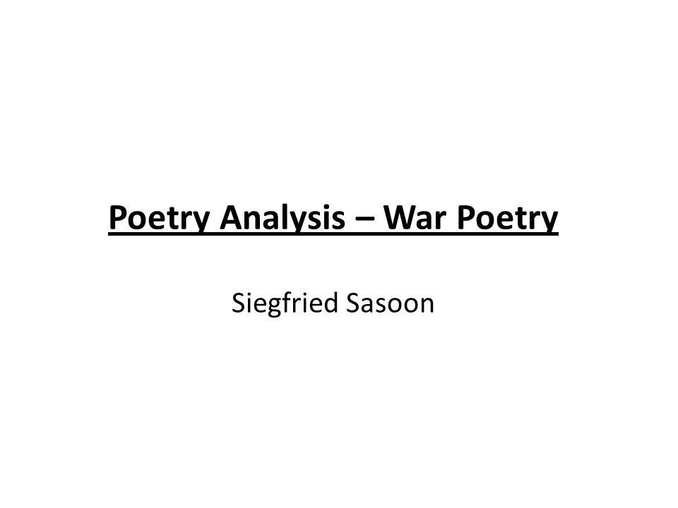 Poetry Analysis – War Poetry Siegfried Sasoon