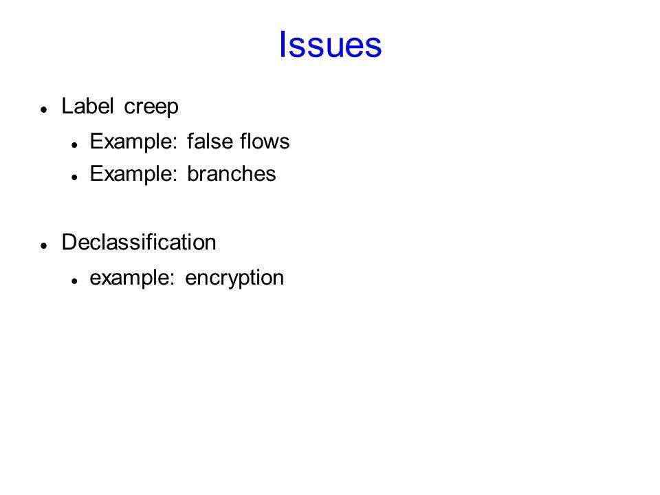 Case study: Flume Goal: User-level implementation – apt-get install flume Approach: – System Call Delegation [Ostia by Garfinkel et al, 2003] – Use Linux 2.6 (or OpenBSD 3.9)