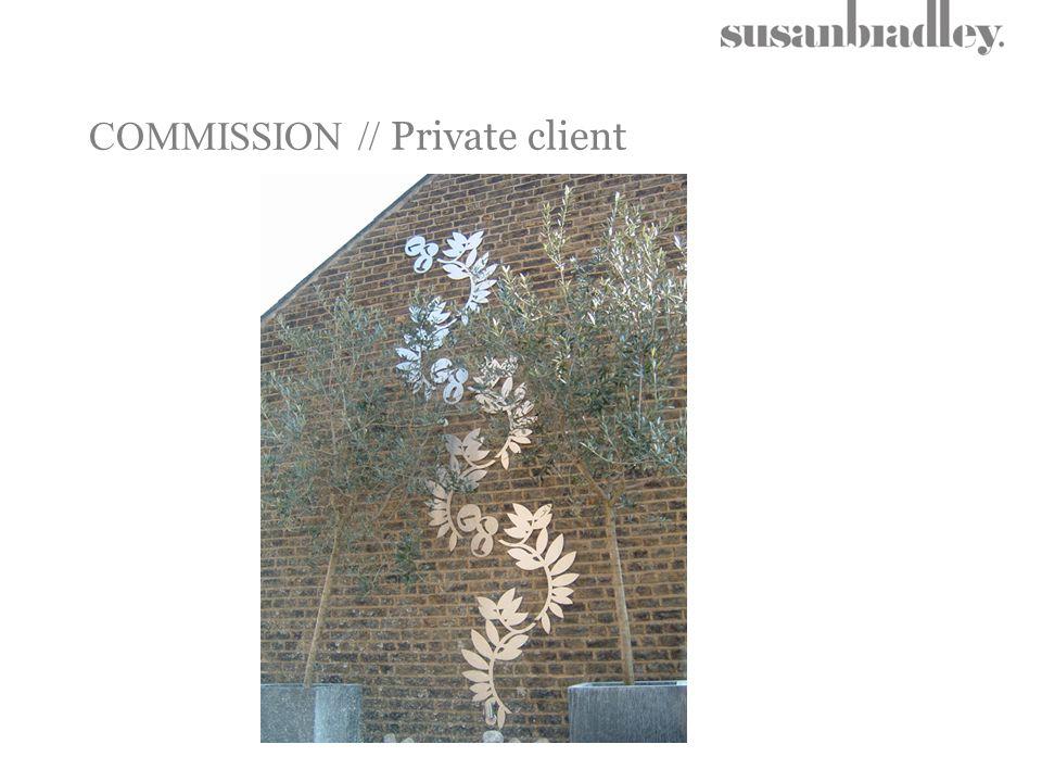 COMMISSION // Private client