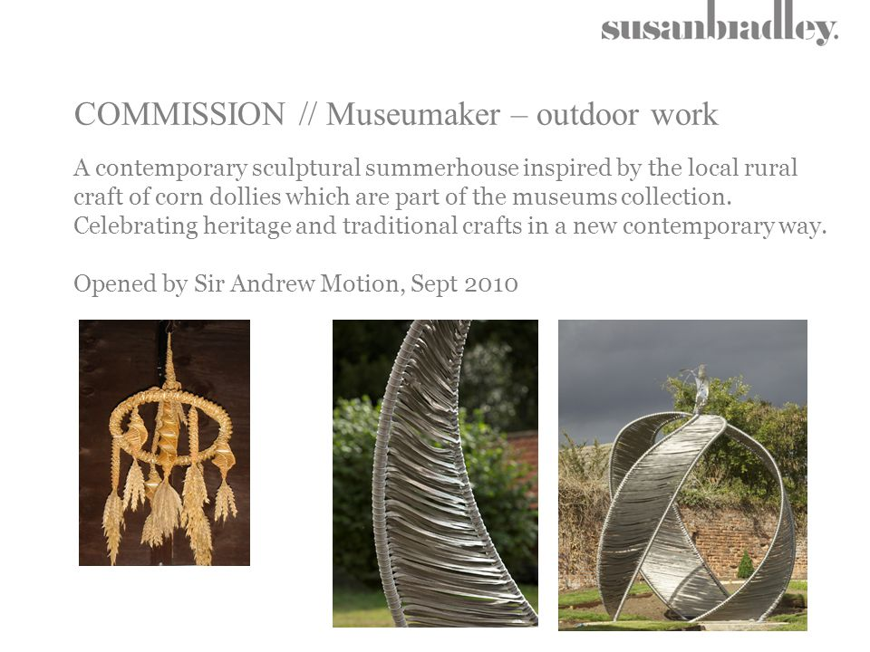 COMMISSION // Museumaker – outdoor work A contemporary sculptural summerhouse inspired by the local rural craft of corn dollies which are part of the