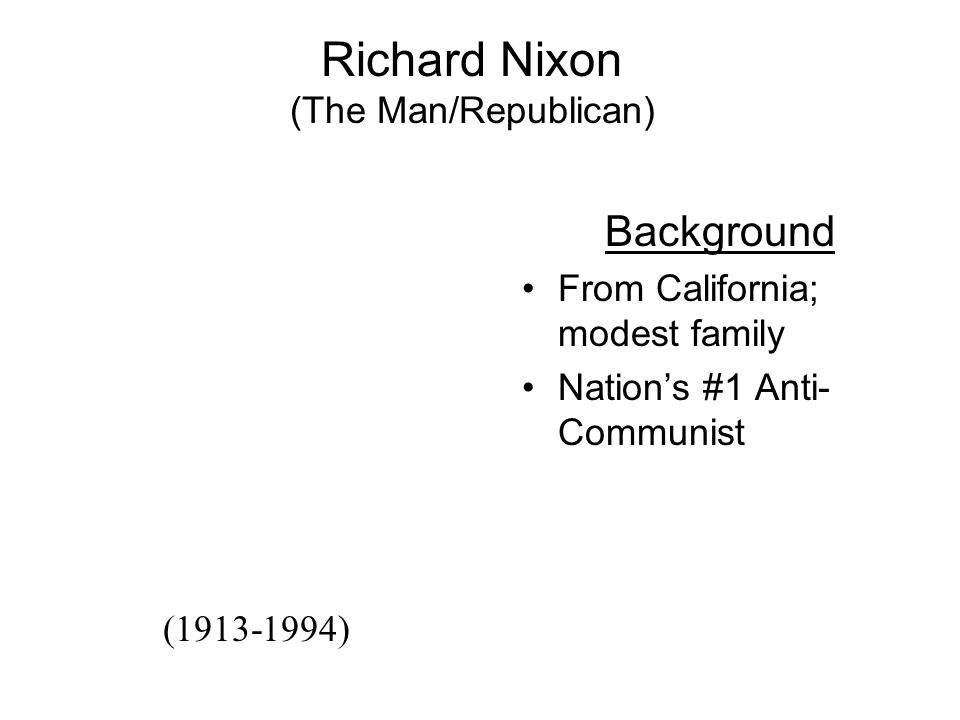 "Nixon I.Intro II.Nixon (1969-74) A.""The Man"" B.Domestic Policy C.Foreign Policy A.China B.USSR D.Watergate A.Background B.Break-in C.Cover-up III.Nixo"