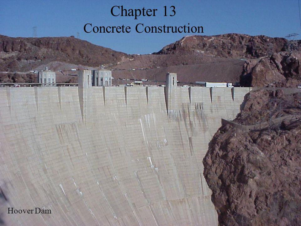 Chapter 13 Concrete Construction Hoover Dam