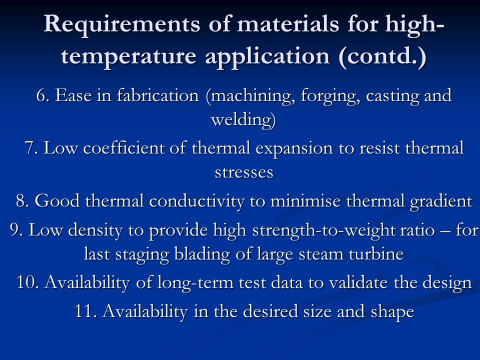 Requirements of materials for high- temperature application (contd.) 6.