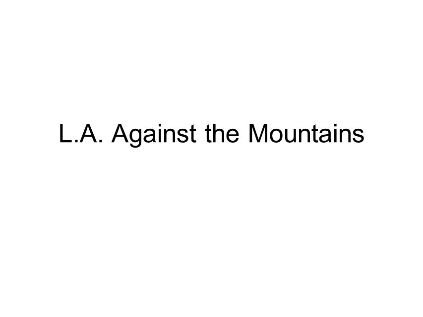 L.A. Against the Mountains