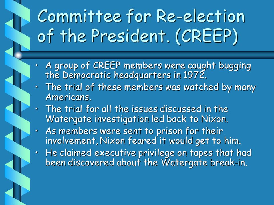 Committee for Re-election of the President.