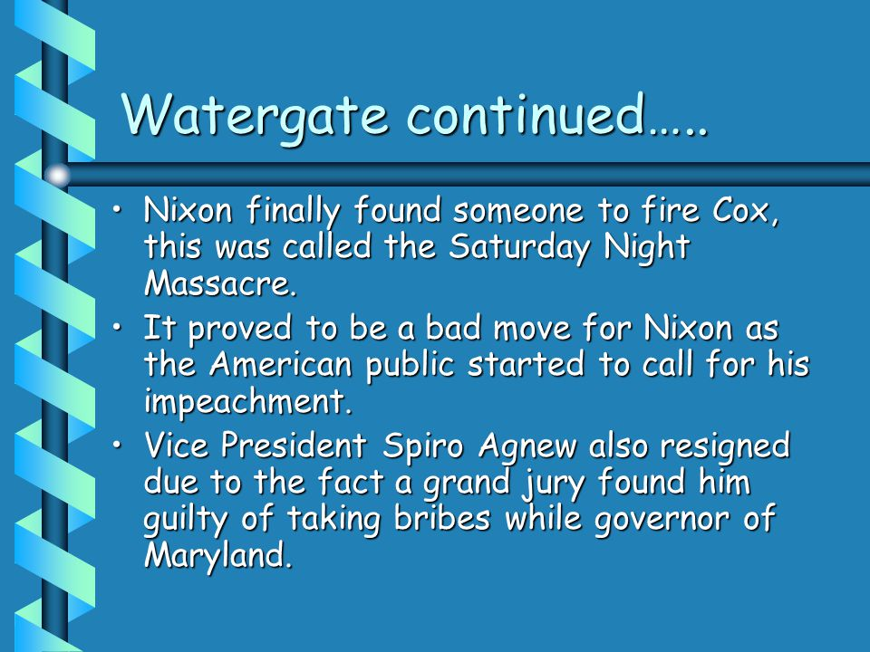 Watergate continued…..