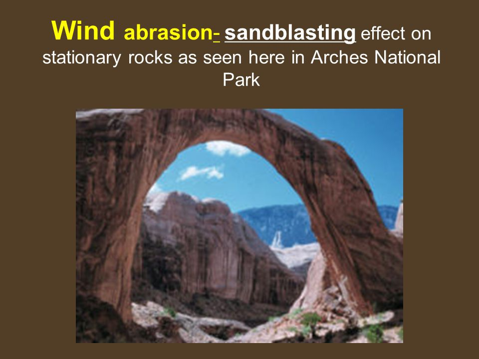 Wind abrasion- sandblasting effect on stationary rocks as seen here in Arches National Park