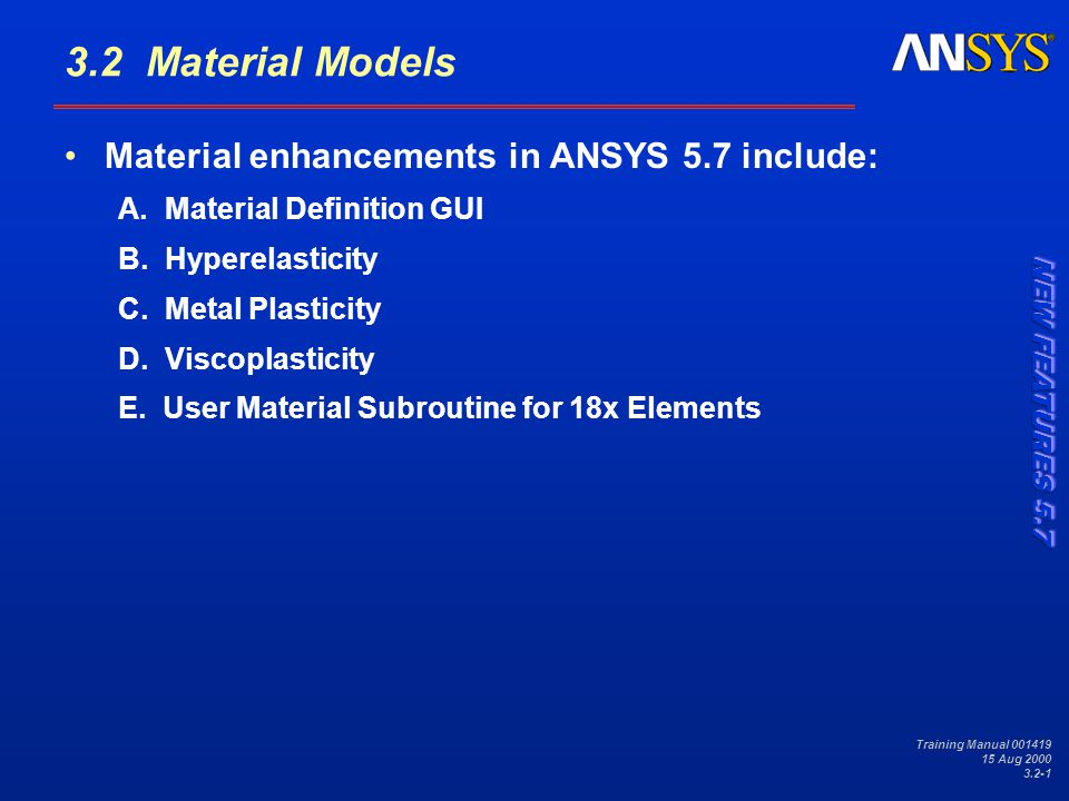 Training Manual 001419 15 Aug 2000 3.2-2 Material Models A.