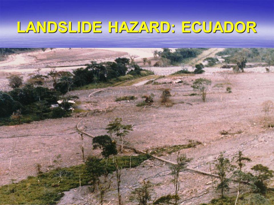 LANDSLIDE HAZARD: ECUADOR