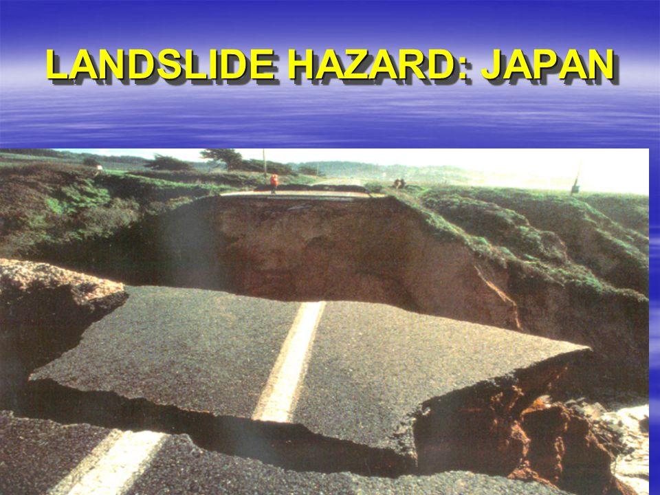 LANDSLIDE HAZARD: JAPAN