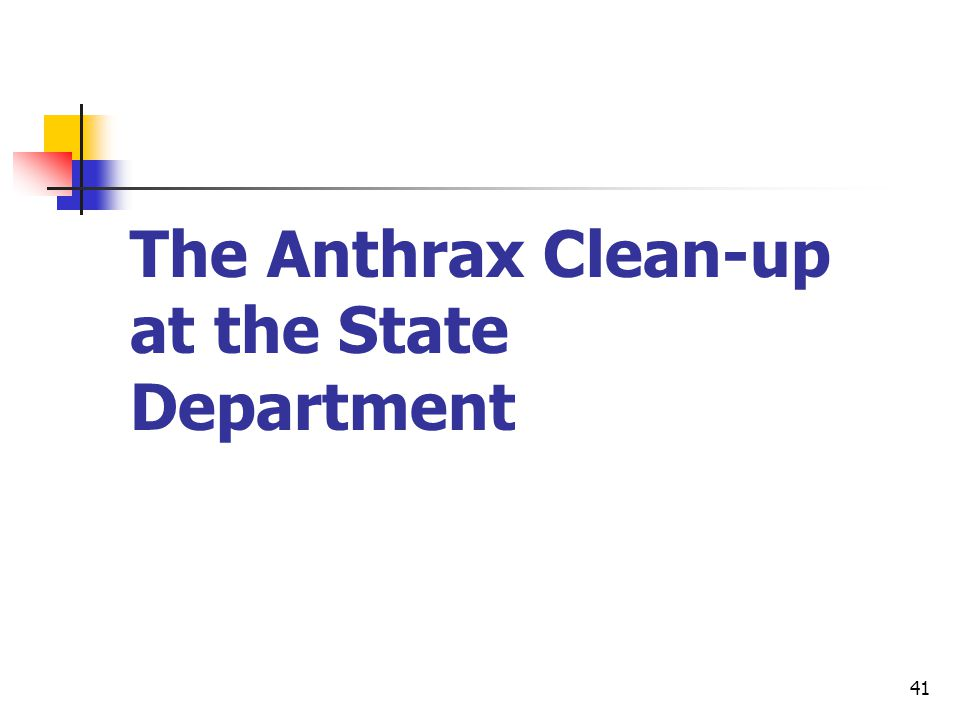 41 The Anthrax Clean-up at the State Department
