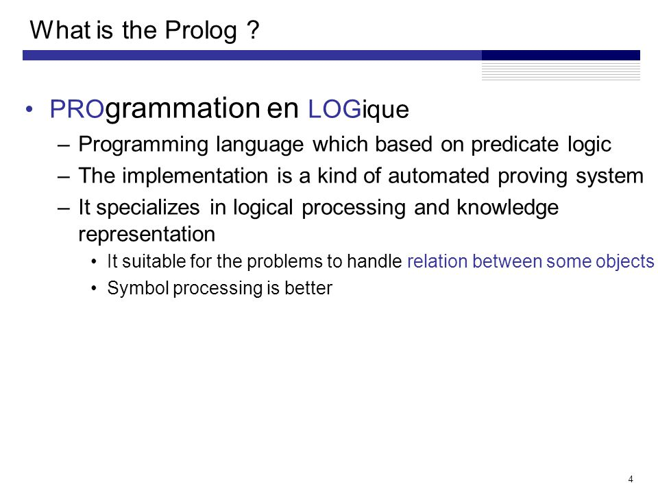 4 What is the Prolog .
