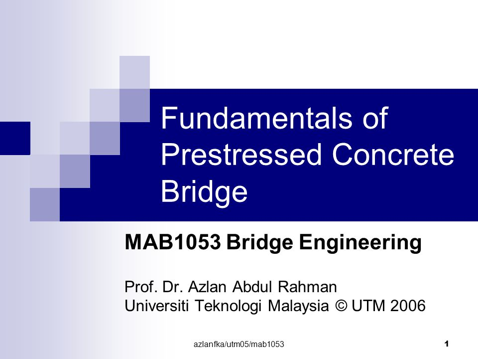 azlanfka/utm05/mab1053 2 Introduction In prestressed concrete, a prestress force is applied to a concrete member and this induces an axial compression that counteracts all, or part of, the tensile stresses set up in the member by applied loading.