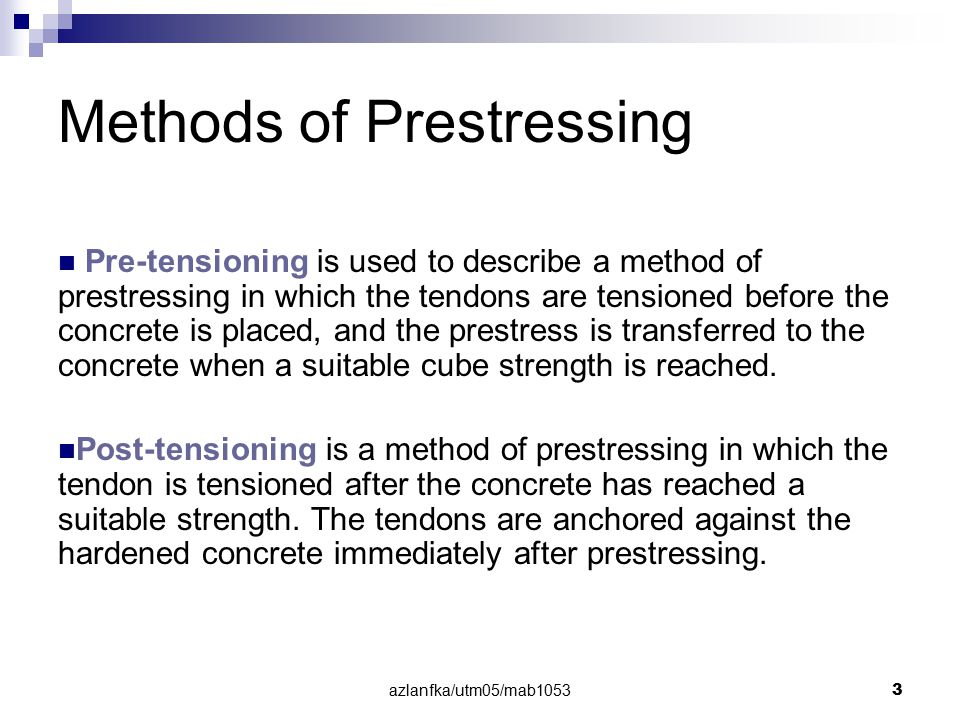 azlanfka/utm05/mab1053 44 Ultimate Strength of Prestressed Concrete For unbonded tendons, the values of fpb and x may be obtained from Equation 52 and Equation 53 in BS8110 as follows : Equation 52 Equation 53 fpe = effective design prestress in tendon after all losses fpu = characteristic strength of tendons l = distance between two anchorages b = width of rectangular beam or effective width of flanged beam