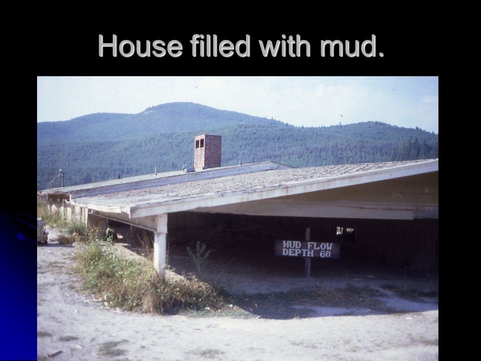 House filled with mud.