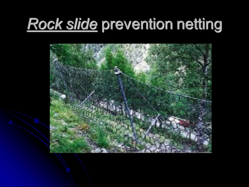 Rock slide prevention netting