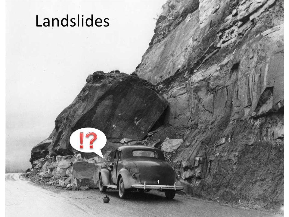 Landslides !