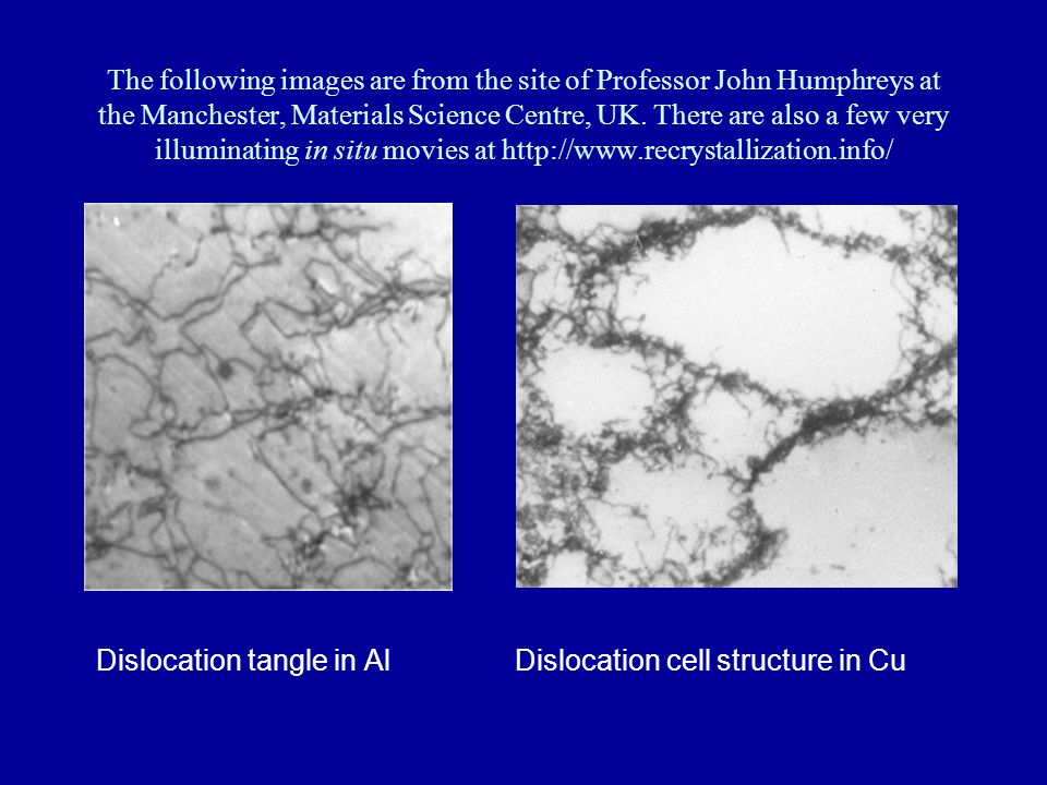 The following images are from the site of Professor John Humphreys at the Manchester, Materials Science Centre, UK.