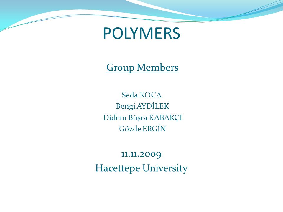Classification of Polymers …with regard to their thermal processing behavior ; Thermoplastic Polymers (Thermoplastics) soften when heated and harden when cooled Thermosetting Polymers (Thermosets) once having formed won't soften upon heating