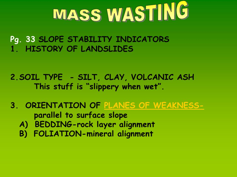 Pg.33 SLOPE STABILITY INDICATORS 1.