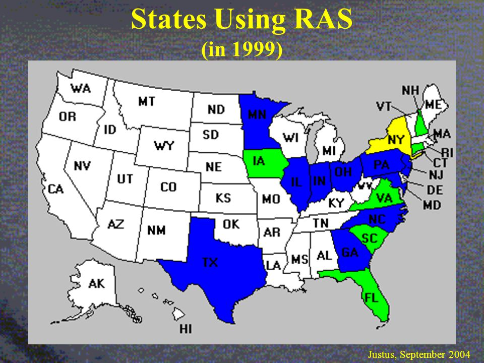 States Using RAS (in 1999) Justus, September 2004