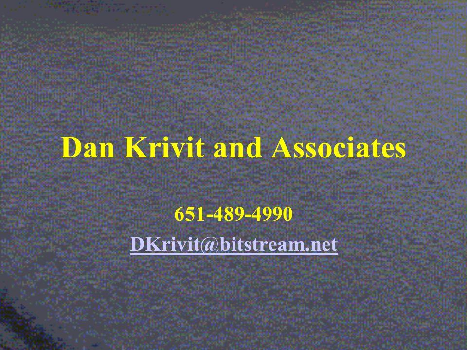 Dan Krivit and Associates 651-489-4990 DKrivit@bitstream.net