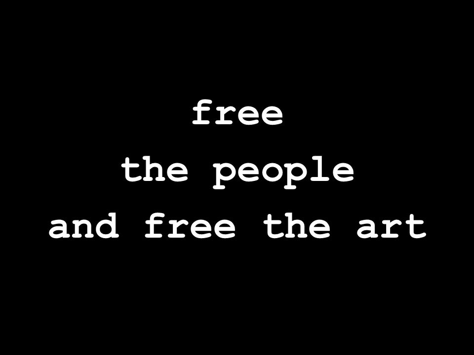 free the people and free the art